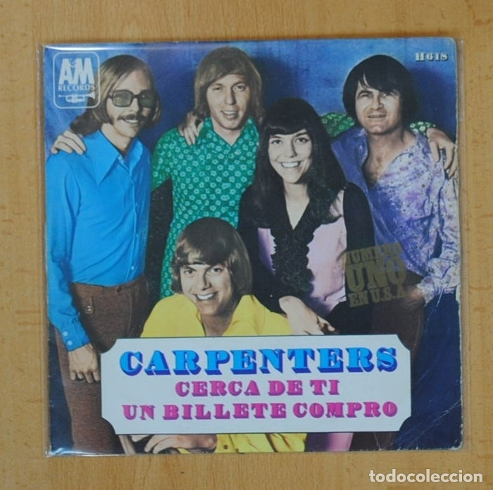 CARPENTERS - CERCA DE TI / UN BILLETE COMPRO - SINGLE (Música - Discos - Singles Vinilo - Pop - Rock - Extranjero de los 70)