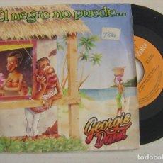 Discos de vinilo: GEORGIE DANN - EL NEGRO NO PUEDE + LOCO TENGO EL COCO - SINGLE 1987 - RCA. Lote 125408231