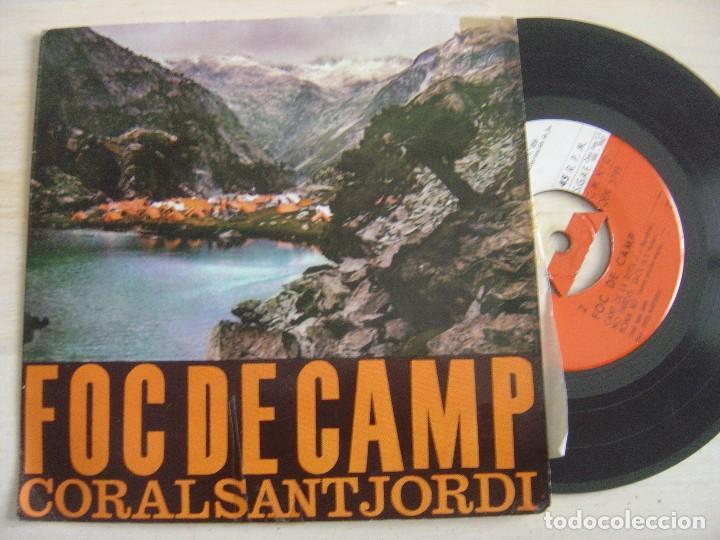 CORAL SANT JORDI - FOC DE CAMP - SINGLE 1962 - EDIPHONE (Música - Discos - Singles Vinilo - Clásica, Ópera, Zarzuela y Marchas)