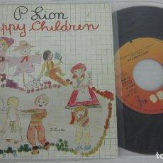 Discos de vinilo: P. LION - HAPPY CHILDREN - SINGLE 2 VERSIONES - CBS 1983 SPAIN ITALO DISCO. Lote 125416587