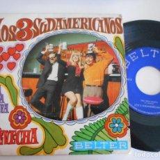 Discos de vinilo: LOS 3 SUDAMERICANOS-SINGLE LA CHEVECHA. Lote 125428811