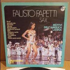 Discos de vinilo: FAUSTO PAPETTI SAX / MOTIVI DELL' AMERICA LATINA / LP - DURIUM - 1978 / MBC. ***/***. Lote 125429059