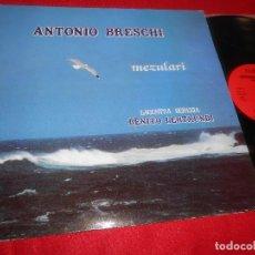 Discos de vinilo: ANTONIO BRESCHI&BENITO LERTXUNDI MEZULARI LP 1985 ELKAR EUSKERA GATEFOLD. Lote 125430831