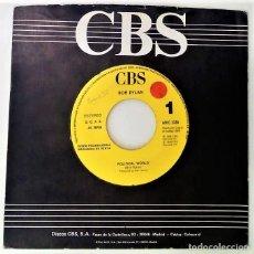 Discos de vinilo: BOB DYLAN - POLITICAL WORLD SG PROMO ED. ESPAÑOLA 1990. Lote 125444651
