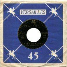 Discos de vinilo: PEPE ZAPATTA – ZOU BISOU / BLUE CHA-CHA - SG FRANCE - VERSAILLES 45 M.634. Lote 125639267