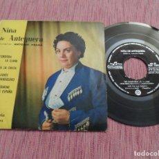 Discos de vinilo: NIÑA DE ANTEQUERA - DE CORDOBA LA LLANA +3. Lote 125639623
