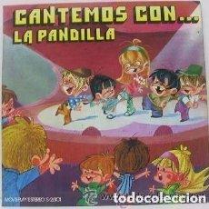 Discos de vinilo: LA PANDILLA - CANTEMOS CON...LA PANDILLA - LP MOVIEPLAY 1971. Lote 125662979