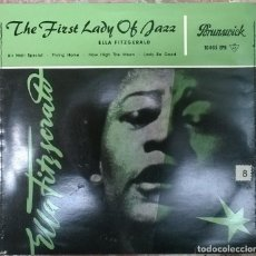 Discos de vinilo: ELLA FITZGERALD. THE FIRST LADY OF JAZZ. AIR MAIL SPECIAL/ FLYING HOME/ HOW HIGH +1. BRUNSWICK 1958. Lote 125670111