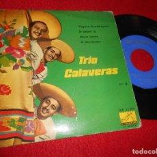 Discos de vinil: TRIO CALAVERAS VOL.4 PLEGARIA GUADALUPANA/EL PAJARO CU/MARIA BONITA/EL LIMIABOTAS 7'' EP 1960. Lote 125865223