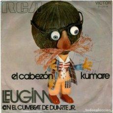 Discos de vinilo: LEUGIM CON EL CUMBEAT DE DUARTE JR. – EL CABEZON / KUMARE - SG SPAIN 1971 - RCA VICTOR 3-10618 . Lote 125915739