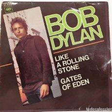 Discos de vinilo: BOB DYLAN - LIKE A ROLLING STONE / GATES OF EDEN - SG - ED ESPAÑOLA 1966. Lote 125921443