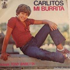 Discos de vinilo: CARLITOS - EL BURRITO DE BELEN - ENSEÑAME A CANTAR - SINGLE ESPAÑOL 1977. Lote 125961719