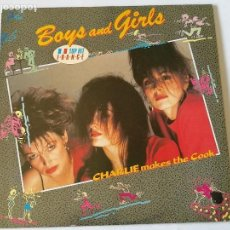 Discos de vinilo: CHARLIE MAKES THE COOK - BOYS AND GIRLS - 1987. Lote 125967931