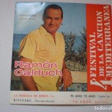 Discos de vinilo: SINGLE RAMÓN CALDUCH. LA MURALLA DE BERLÍN. TE AMO, TE AMO. VIVIVERE. TU AMOR COLUMBIA 1962 PROBADO. Lote 126030311