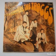 Discos de vinilo: SINGLE. THE TROGGS. WILD THING. FROM NAME. WITH A GIRL LIKE YOU. I WANT YOU. FONTANA 1966 SPAIN . Lote 126031607