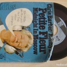 Discos de vinilo: CHRIS BARBER / KENNY BALL - PETITE FLEUR + MIDNIGHT IN MOSCOW - SINGLE ALEMAN - PYE. Lote 126038043