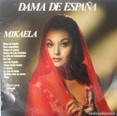 Discos de vinilo: DAMA DE ESPAÑA MIKAELA LP VINILO VER DESCRIPCION Y CANCIONES EN FOTOGRAFIAS PERFECTO ESTADO. Lote 126043459