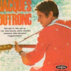 Discos de vinilo: JACQUES DUTRONC, EP, FAIS PAS CI, FAIS PAS ÇA + 3, AÑO 1968 MADE IN FRANCE. Lote 126052791