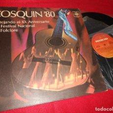 Discos de vinilo: COSQUIN 80 XX ANIVERSARIO NACIONAL FOLCLORE LP 1980 ARGENTINA CHANGO NIETO+VOCES ORAN+DANIEL TORO+. Lote 126077259