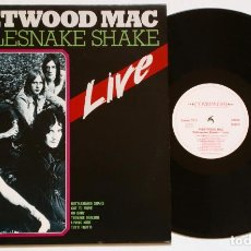 Discos de vinilo: FLEETWOOD MAC - RATTLESNAKE SHAKE LIVE! (COMMANDER, 1985) BLUES - R&B - ROCK. Lote 126199011