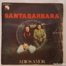 Discos de vinilo: SINGLE /	SANTABARBARA /	ADIOS AMOR / CANTANDO GOODBYE NOW I'LL MISS YOU / EMI	10C 006-077017 /1978. Lote 126212335