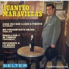 Discos de vinilo: 'CADA VEZ QUE LLEGO AL PUERTO', DE JUANITO MARAVILLAS. EP 4 TEMAS. DISCOS BELTER. 1967.. Lote 126255635