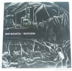 Discos de vinilo: IRON BATASUNA - DESTIERRO / HUMILDAD Y HONESTIDAD / CON LETRAS Y FOLLETOS. Lote 126258971