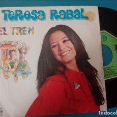 Discos de vinilo: TERESA RABAL / EL TREN / ERASE UNA VEZ UN PANTALON (SINGLE 1981). Lote 126266391