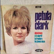 Discos de vinilo: PETULA CLARK / DOWNTOWN / EP - DISQUES VOGUE - 1964 / MBC. ***/***. Lote 126298159