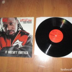 Discos de vinilo: WYCLEAF JEAN FEAT THE ROCK & MELKY SEDECK - IT DOESN´T MATTER - MAXI - ITALY - CBS - IBL - . Lote 126302155