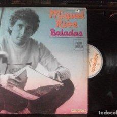 Discos de vinilo: LP - MIGUEL RIOS - BALADAS (SPAIN, HISPAVOX 1982) PEPETO. Lote 126307651