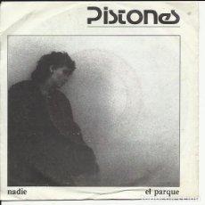 Discos de vinilo: PISTONES - NADIE/ EL PARQUE- ARIOLA 1983. Lote 126312687