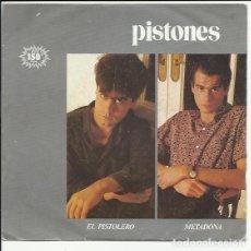 Discos de vinilo: PISTONES - EL PISTOLERO + METADONA - ARIOLA 1983. Lote 126312979