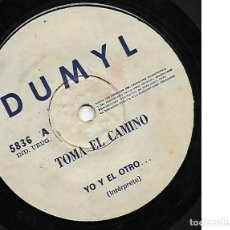 Discos de vinilo: YO Y EL OTRO - TOMA EL CAMINO / BALADA DE DOMINGO - DUMYL 5836 - EDICION URUGUAYA. Lote 126314959
