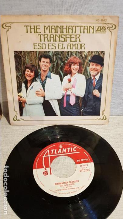 THE MANHATTAN TRANSFER / ESO ES EL AMOR / SG - ATLANTIC - 1978 / MBC. ***/*** (Música - Discos - Singles Vinilo - Jazz, Jazz-Rock, Blues y R&B)
