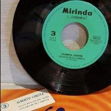 Discos de vinilo: ALBERTO CORTEZ / SG - MIRINDA Y MÚSICA - 1969 / MBC. ***/***. Lote 126345235