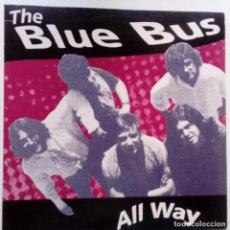 Discos de vinilo: THE BLUE BUS- ALL WAY- LP MACACO RECORDS 1991 - SPANISH PSYCH GARAGE + ENCARTE- EXC. ESTADO.. Lote 126351923