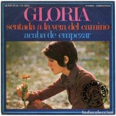 Disques de vinyle: GLORIA - SENTADA A LA VERA DEL CAMINO / ACABA DE EMPEZAR - MOVIEPLAY SN-20.515 - 1971. Lote 126360643