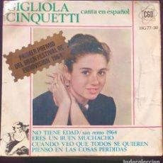 Discos de vinilo: GIGLIOLA CINQUETTI CANTA EN ESPAÑOL NO TIENE EDAD EUROVISION 1964. Lote 126412883