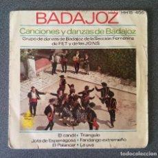 Discos de vinilo: SINGLE CANCIONES Y DANZAS DE BADAJOZ. Lote 126424795