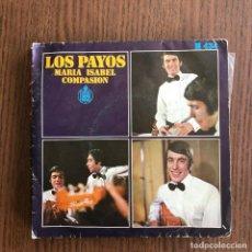 Discos de vinilo: PAYOS - MARÍA ISABEL - SINGLE HISPAVOX 1969. Lote 126446167