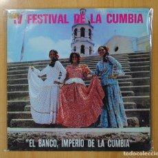 Disques de vinyle: IV FESTIVAL DE LA CUMBIA - EL BANCO, IMPERIO DE LA CUMBIA - LP. Lote 126470119
