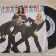 Discos de vinilo: BANANARAMA - NATHAN JONES + ONCE IN A LIFETIME - SINGLE UK 1987 - LONDON. Lote 126470487