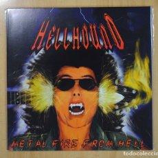 Discos de vinilo: HELLHOUND - METAL FIRE FROM HELL - LP. Lote 126473523