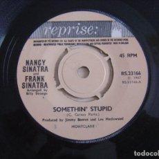 Discos de vinilo: NANCY SINATRA AND FRANK SINATRA - SOMETHIN' STUPID + CALL ME - SINGLE UK 1967 - REPRISE. Lote 126489883
