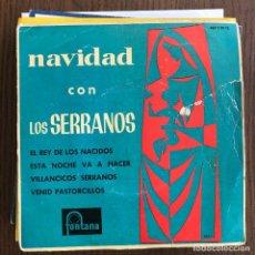 Discos de vinilo: SERRANOS - NAVIDAD CON LOS SERRANOS - EP FONTANA 1962. Lote 126528067