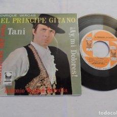 Discos de vinilo: EL PRINCIPE GITANO - TANI +3. Lote 126561367