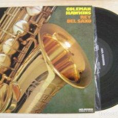 Discos de vinilo: COLEMAN HAWKINS - REY DEL SAXO - LP ESPAÑOL 1973 - MCA. Lote 126597411