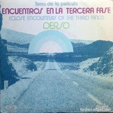 Discos de vinilo: DERSO – TEMA DE LA PELICULA ENCUENTROS EN LA TERCERA FASE (CLOSE ENCOUNTERS OF THE THIRD KIND). Lote 126600379