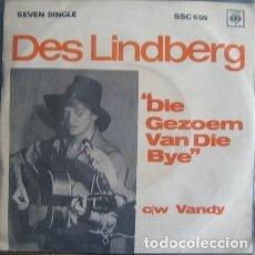 Discos de vinilo: DES LINDBERG ?– DIE GEZOEM VAN DIE BYE (BIG ROCK CANDY MOUNTAIN) [ED.: SOUTH AFRICA, 1966]. Lote 126600571